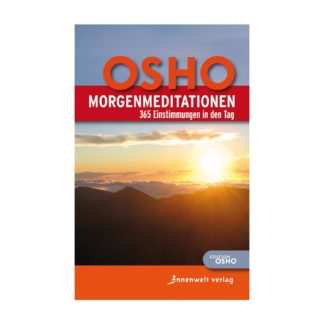 Morgenmeditation Osho