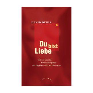 Du bist Liebe David Deida
