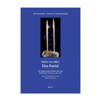 Thalos von Athos Buch 2 Das Portal