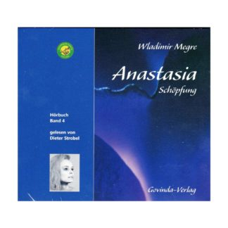 Hoerbuch Anastasia Band 4 Schoepfung