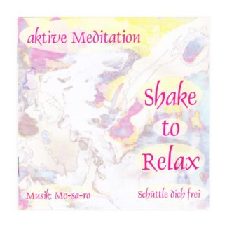Doppel CD Shake to Relax Mosaro